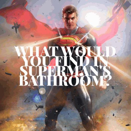 What would you find in Superman's bathroom?