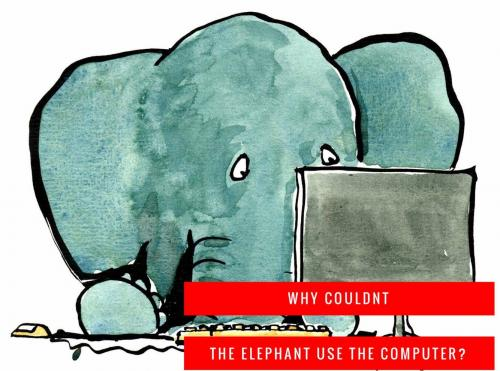 Why couldnt the elephant use the computer?