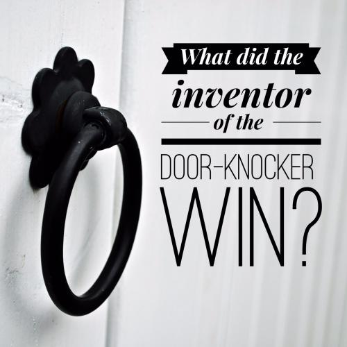 What did the inventor of the door-knocker win?