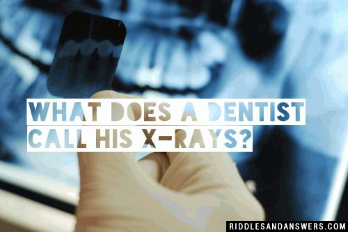 Dentist Riddles