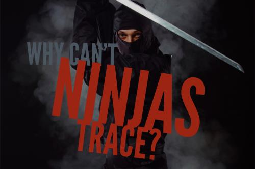 Why can't ninjas trace?
