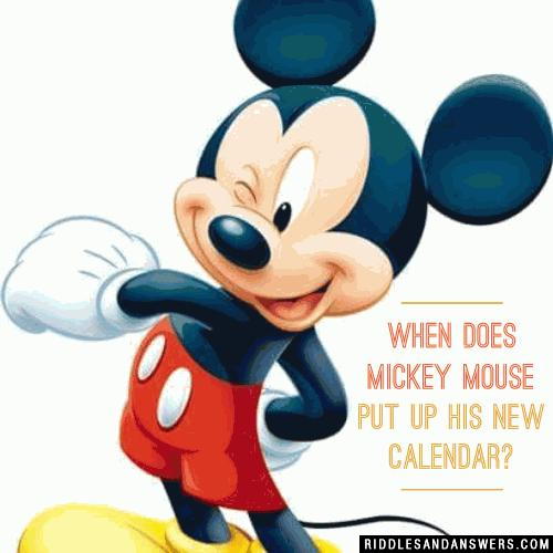 When does Mickey Mouse put up his new calendar?
