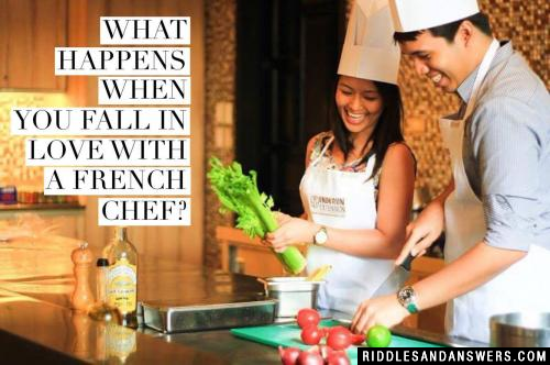 What happens when you fall in love with a french chef?