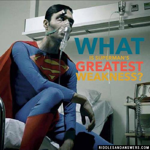 What is Superman's greatest weakness?