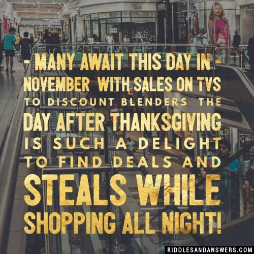 Many await this day in November