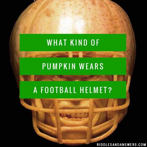 What kind of pumpkin wears a football helmet?