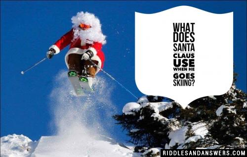 What does Santa Claus use when he goes skiing?