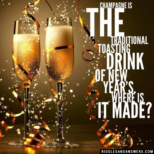 Champagne is the traditional toasting drink of New Year's. Where is it made?