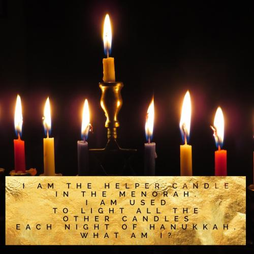 I am the helper candle in the menorah. I am used to light all the other candles each night of Hanukkah. What am I?