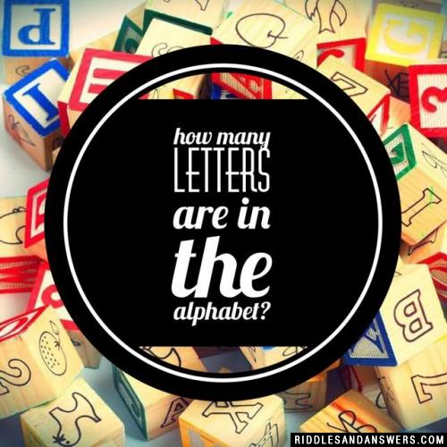 How many letters are in the alphabet?