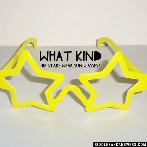 What kind of stars wear sunglasses?