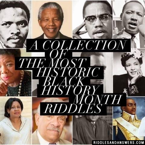 30 Black History Month Riddles And Answers To Solve 2019