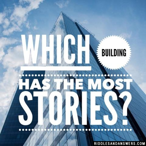 Which building has the most stories?