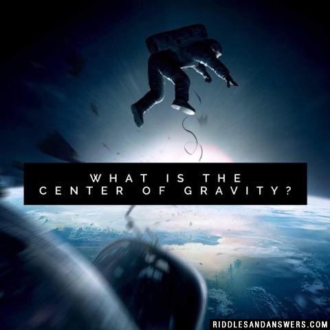 What is the center of gravity?