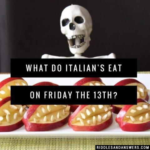 What do Italian's eat on Friday the 13th?
