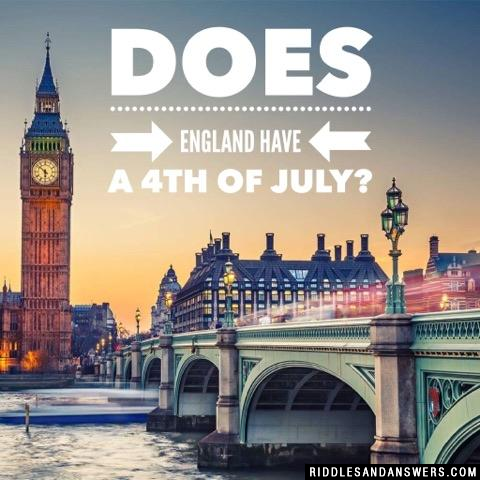 Does England have a 4th of July?