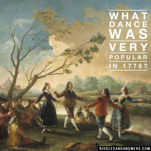 What dance was very popular in 1776?