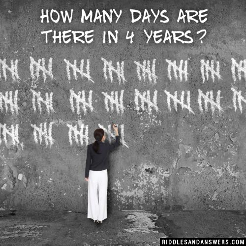 How many days are there in 4 years?