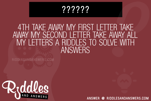 30+ 4th Take Away My First Letter Take Away My Second Letter Take