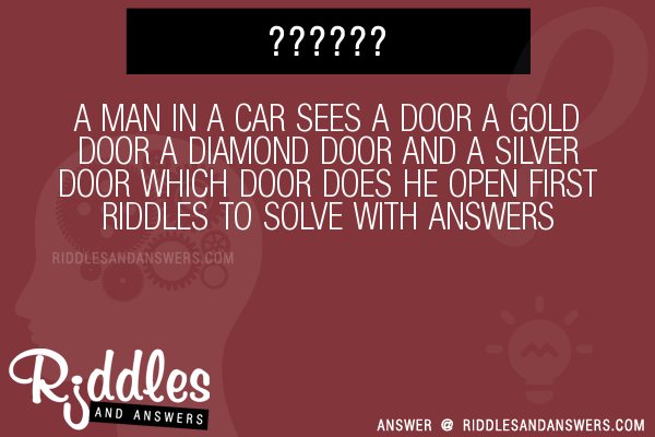 30 A Man In A Car Sees A Door A Gold Door A Diamond Door And A
