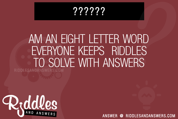 I am an eight letter word riddle