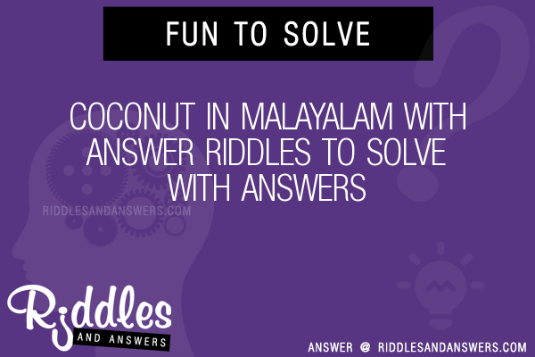 30+ Coconut In Malayalam With Riddles With Answers To Solve
