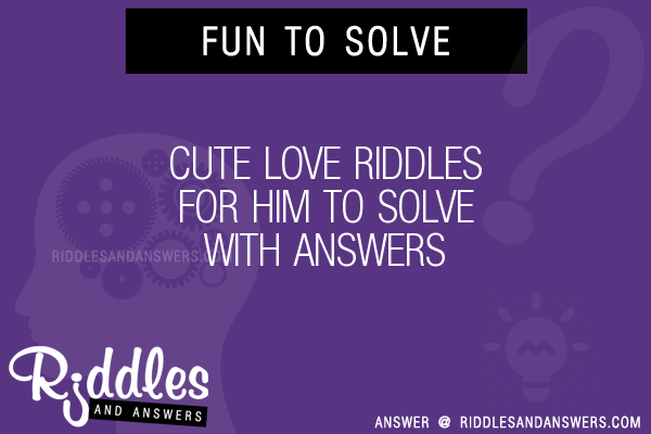 Love riddles for him