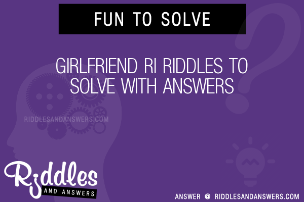 Love riddles for girlfriend