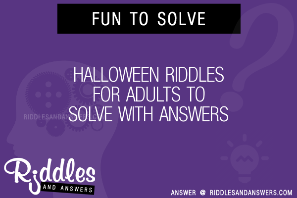 Halloween For Adults Riddles To Solve