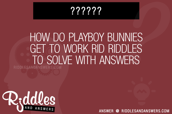 How do playboy bunnies get to work