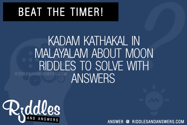 30+ Kadam Kathakal In Malayalam About Moon Riddles With