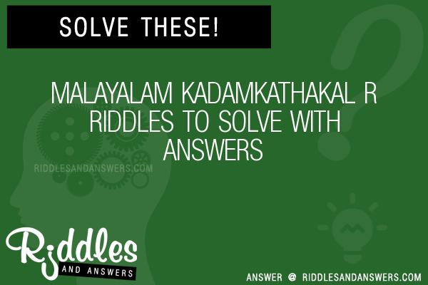 30+ Malayalam Kadamkathakal R Riddles With Answers To Solve