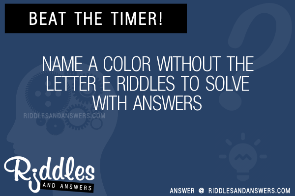 Name A Color Without The Letter E Riddles To Solve