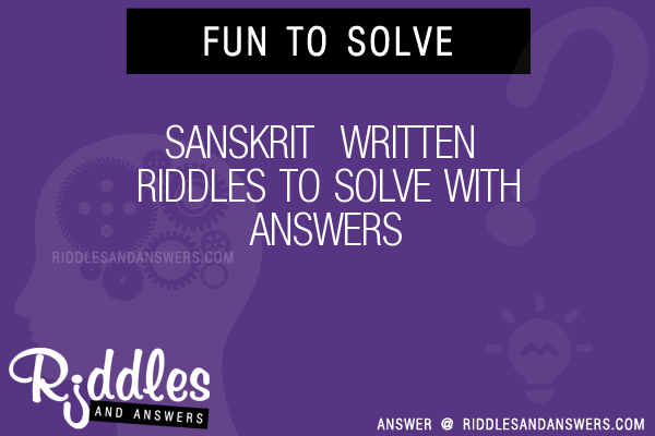 30+ Sanskrit Written Riddles With Answers To Solve - Puzzles