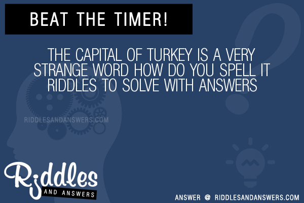 30 The Capital Of Turkey Is A Very Strange Word How Do